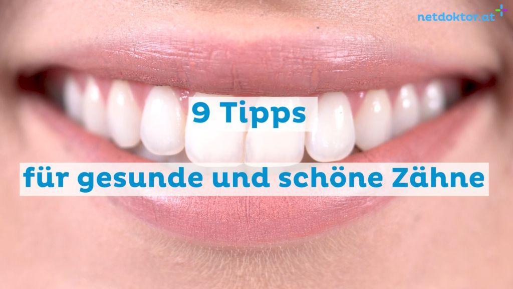 Gesunde Zähne: Diese 9 Tipps verhelfen zu strahlendem Lächeln